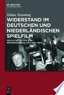 Widerstand im deutschen und niederländischen Spielfilm