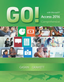 GO  with Microsoft Access 2016 Comprehensive