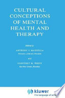 Cultural Conceptions Of Mental Health And Therapy