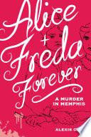 Alice   Freda Forever Book PDF