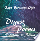 DIGEST OF POEMS : the poems have been put in sections...