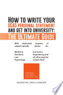How to write your UCAS personal statement and get into university  The Ultimate Guide