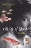 . Village of Stone .