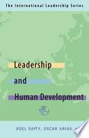 Leadership for Human Development: the International Leadership Series (Book Four)