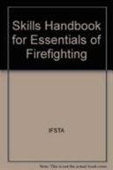 Skills Handbook for Essentials of Firefighting