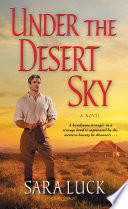 "Under The Desert Sky : settings, and hot naked men""..."