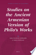 Studies on the Ancient Armenian Version of Philo s Works