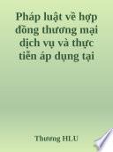 Pháp luật về hợp đồng thương mại dịch vụ và thực tiễn áp dụng tại Công ty TNHH RinKi Việt Nam: Chuyên đề thực tập