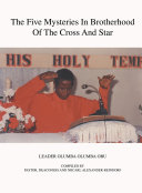 The Five Mysteries in Brotherhood of the Cross and Star Book