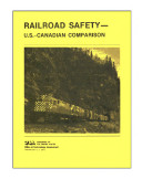 Railroad safety : U.S.-Canadian comparison.