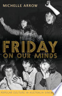 Friday On Our Minds : from being trivial or merely entertaining, popular culture...