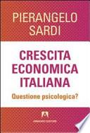 Crescita economica italiana  Questione psicologica