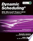 Dynamic Scheduling With Microsoft Project 2010 book