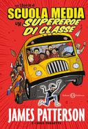 Un supereroe di classe