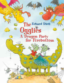 The Ogglies: A Dragon Party for Firebottom