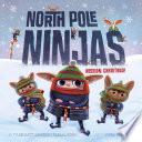 North Pole Ninjas  MISSION  Christmas