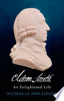 Adam Smith  An Enlightened Life