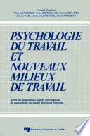Psychologie du Travail et Nouveaux Milieux de Travail