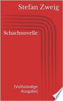 Schachnovelle  Vollst  ndige Ausgabe