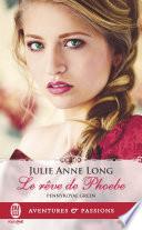 Pennyroyal Green (Tome 6) - Le rêve de Phoebe Celebre Lord Ice Alias Julian Spenser Marquis