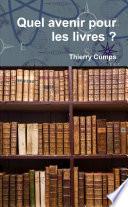Quel avenir pour les livres