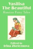 Vasilisa the Beautiful Russian Fairy Tales