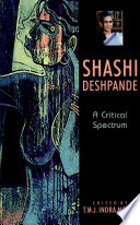 Shashi Deshpande : deshpande s works and has...