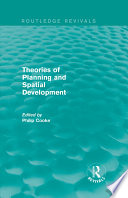 Routledge Revivals  Theories of Planning and Spatial Development  1983