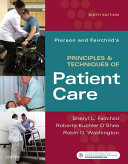 Pierson and Fairchild s Principles and Techniques of Patient Care