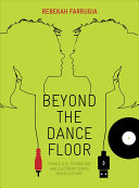 Beyond the Dance Floor