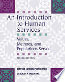 An Introduction to Human Services  Values  Methods  and Populations Served
