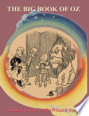 The Big Book of Oz  Volume 2   The Little Wizard Series