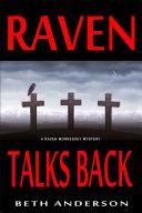 Raven Talks Back
