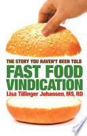 Fast Food Vindication