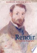Renoir  An Intimate Biography