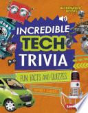 Incredible Tech Trivia