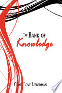 The Bank of Knowledge