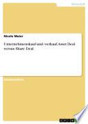 Unternehmenskauf und  verkauf  Asset Deal versus Share Deal