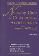 Nursing Care of Children and Adolescents with Cancer