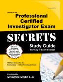 Secrets of the Professional Certified Investigator Exam Study Guide