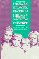 Psychiatric and Developmental Disorders in Children with Communication Disorder