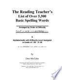 The Reading Teacher S List Of Over 5 500 Basic Spelling Words