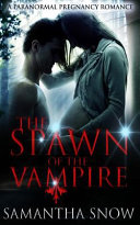 Spawn Of The Vampire : to sweep her off her feet but she...
