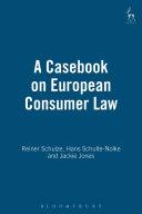 A Casebook on European Consumer Law