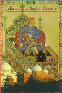 Discoveries: India and the Mughal Dynasty