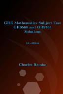 Gre Mathematics Subject Test Gr0568 and Gr9768 Solutions
