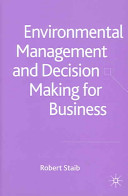 Environmental Management and Decision Making for Business