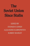 The Soviet Union Since Stalin