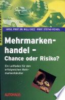 Mehrmarkenhandel   Chance oder Risiko