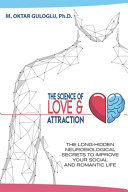 The Science Of Love And Attraction